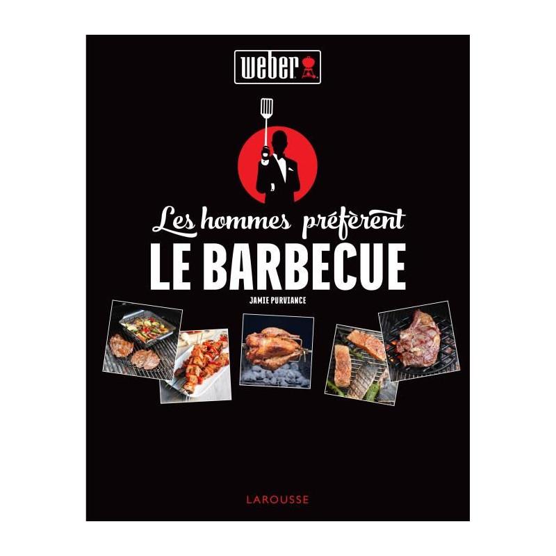 WEBER-Livre-de-recettes-034-Les-hommes-preferent-le-barbecue-034